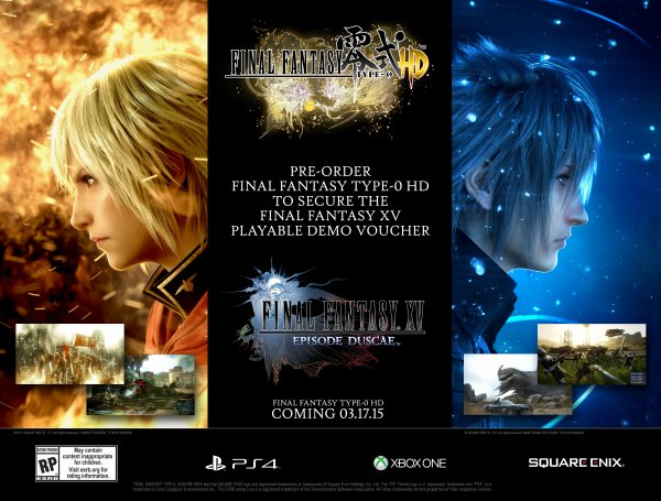 Le 20 Mars 2015 sortie de Final Fantasy Type-0 et de la démo de Final Fanta XV ~ Duscae ~.