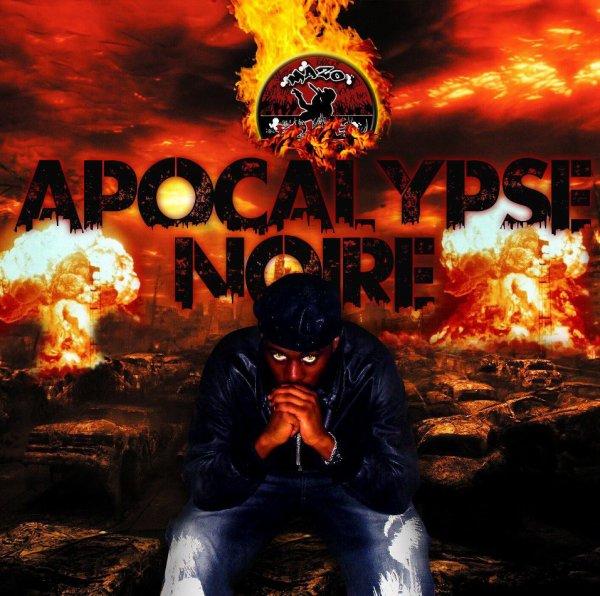 Apocalypse Noire / Introcalypse - Mazo El Loco (2013)