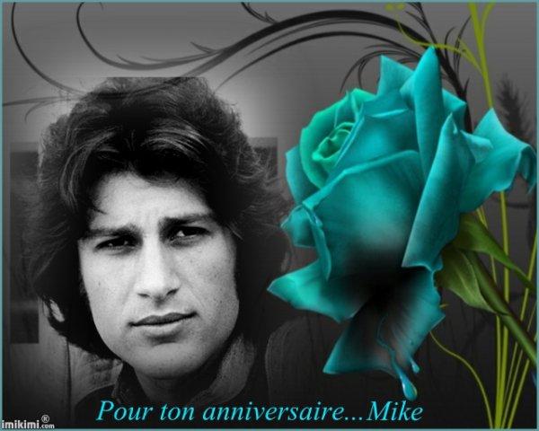 PAGE SPECIALE...ANNIVERSAIRE DE MIKE...♥