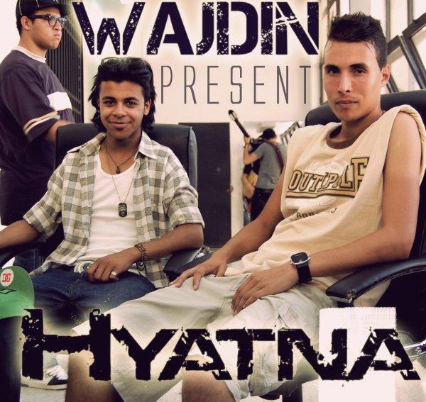 WAJDIN - HYATNA (2012)