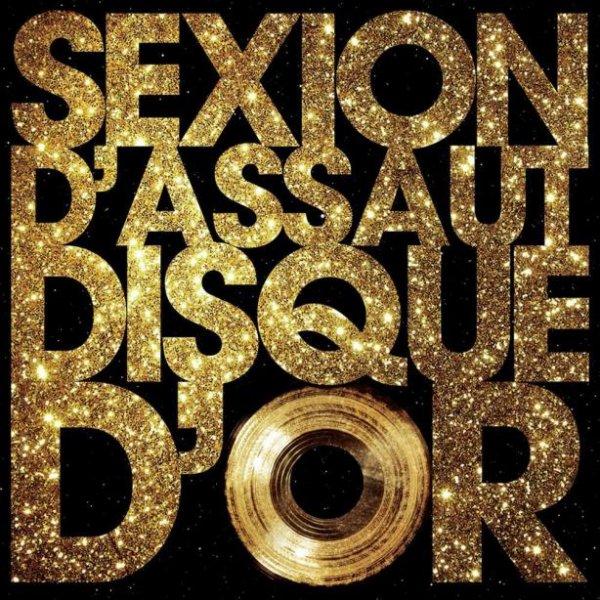 L'Apogée / SEXION D'ASSAUT - DISQUE D'OR - L'APOGEE DANS LES BACS LE 5 MARS (2012)