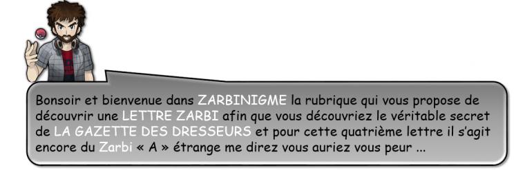 """ZARBINIGME # 04 """"A"""" !"""