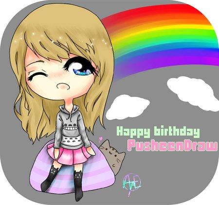 Joyeux anniversaire à: PusheenDraw (/owo)/ *sparkles*