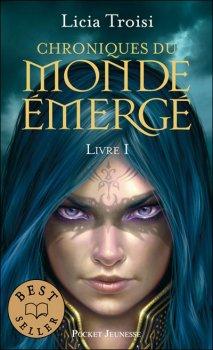 Chronique du Monde Emergé, tome 1 - Licia Troisi
