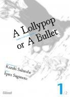 A lollypop or a Bullet ||Satou Kashi no Dangan wa Uchinukenai || 砂糖菓子の弾丸は撃ちぬけない