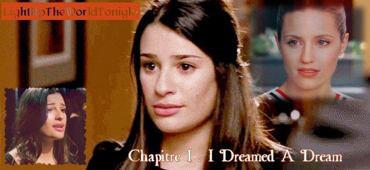 "Chapitre 1 : ""I Dreamed A Dream"""