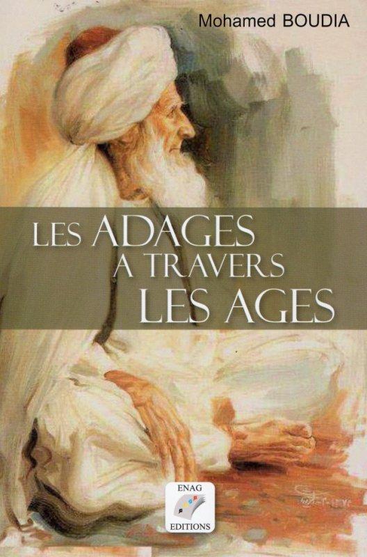 """VENTE-DEDICACE DU LIVRE """"LES ADAGES A TRAVERS LES ÂGES"""" de Mohamed Boudia"""