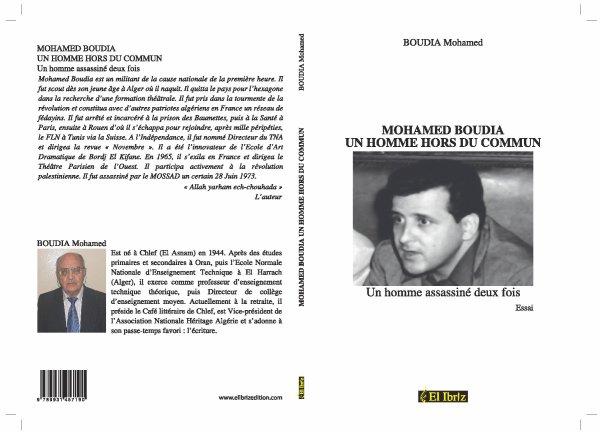 """VENTE DEDICACE par Mohamed BOUDIA du livre """"Mohamed Boudia - Un homme hors du commun"""""""