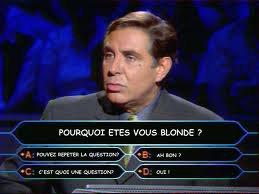questions pour une blonde ...