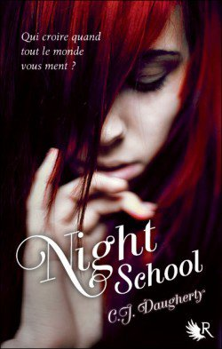 . C. J. DAUGHERTY ✿ Night School #1.
