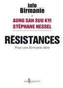 """Vendredi 8 juillet 2011 / """"Résistances, pour une Birmanie libre"""" de Info Birmanie"""
