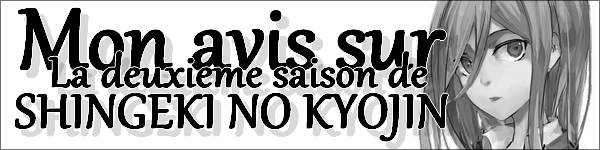 Shingeki no kyojin ( l'attaque des titans saison 2 )