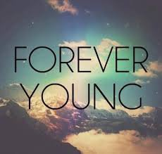 #Forever Young