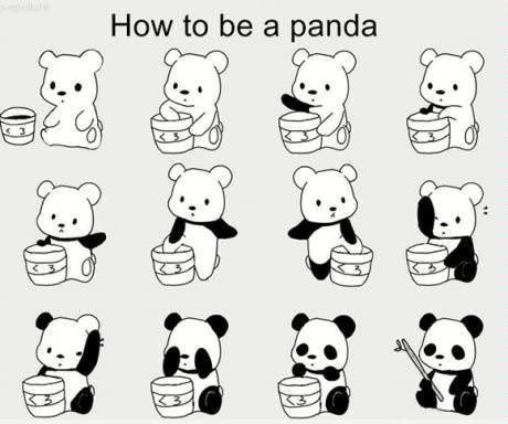 Comment être un panda