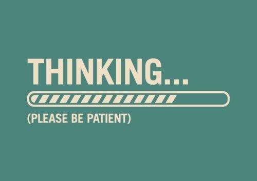 Une grande qualité: la patience