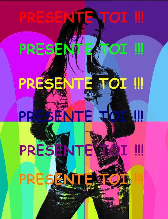 PRESENTE TOI !!!