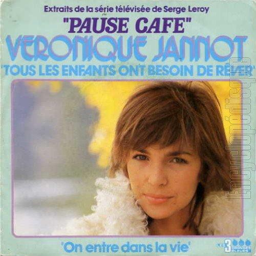 TOUS LES ENFANTS ONT BESOIN DE REVER  (Pause Café) VERONIQUE JANNOT 1980