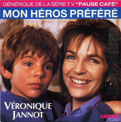 MON HEROS PREFERE VERONIQUE JANNOT 1988