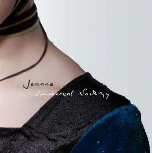 """NOUVEAUTEE : LAURENT VOULZY """"JEANNE"""""""