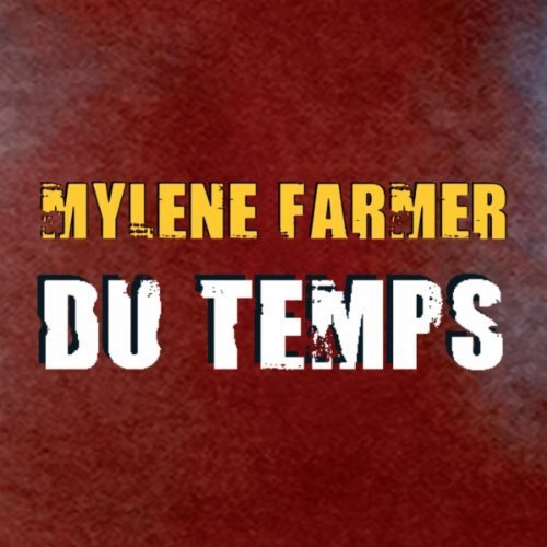 Mylène Farmer - Du Temps (clip officiel)