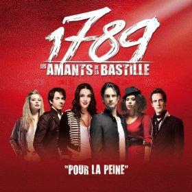 """NOUVEAUTEE : 1789 LES AMANTS DE LA BASTILLE """"POUR LA PEINE""""."""