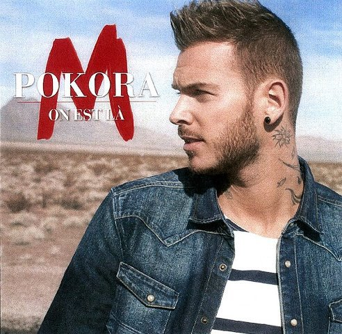 "PAROLES DU TITRE ""ON EST LA"",EXTRAIT DE L'ALBUM ""A LA POURSUITE DU BONHEUR"" M.POKORA"