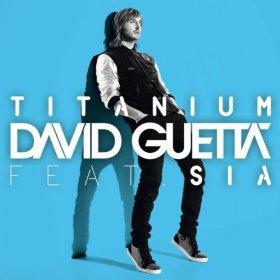 DAVID  GUETTA - TITANIUM FEAT. SIA.