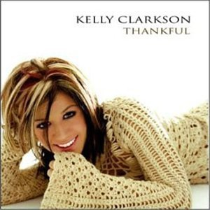 "KELLY CLARCKSON ""STRONGER (WHAT DON'T KILL YOU)"""