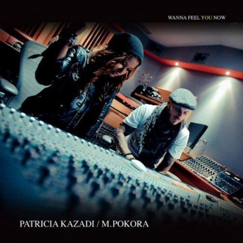 "M.POKORA/PATRICIA KAZADI ""WANNA FEEL YOU NOW"""
