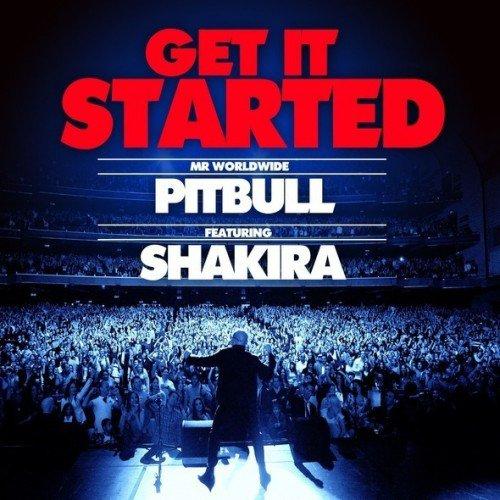"PITBULL/SHAKIRA "" GET IT STARTED"""