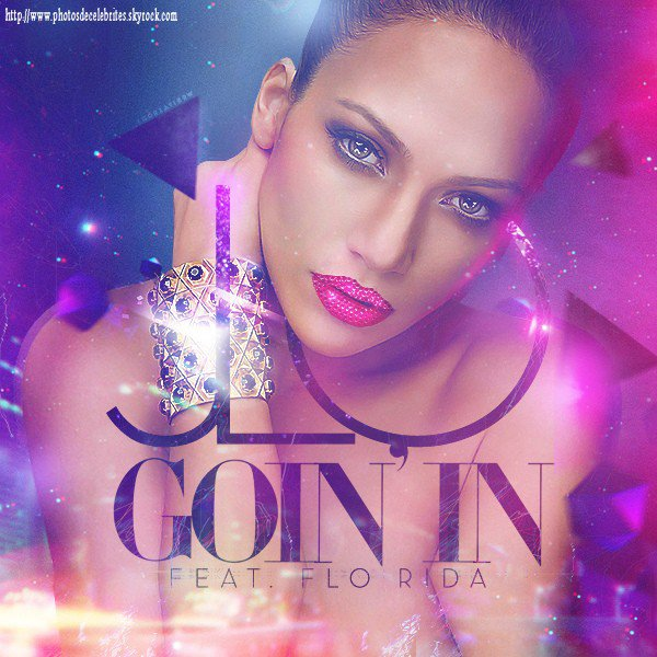 "JENNIFER  LOPEZ &FLO RIDA ""GOIN IN"""