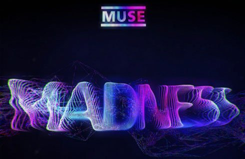 "MUSE SINGLE ""MADNESS""."