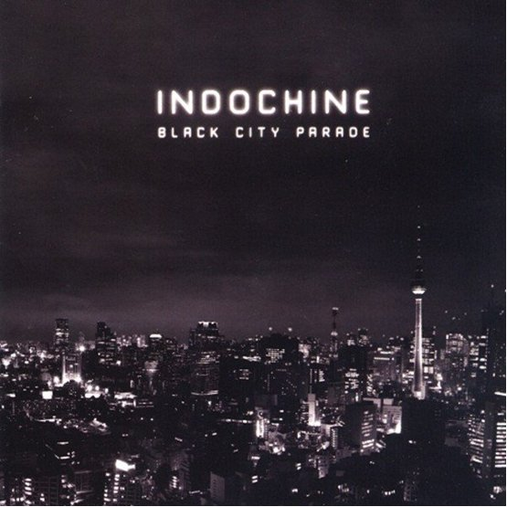 "INDOCHINE ALBUM ""BLACK CITY PARADE"""