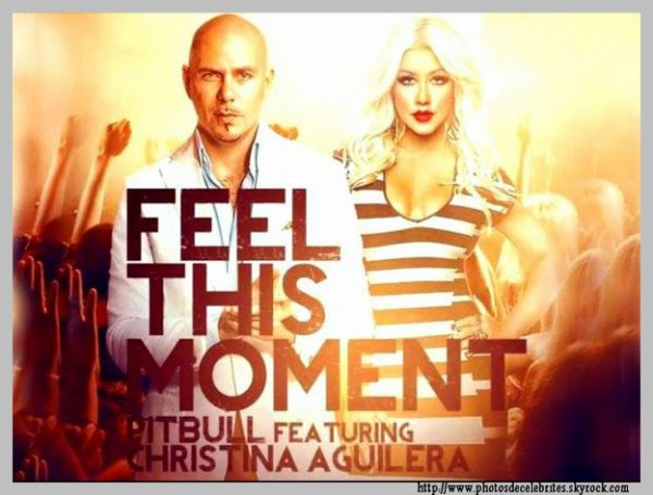 "Pitbull & Christina Aguilera ""Feel This Moment""."