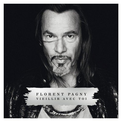 "FLORENT PAGNY ALBUM ""VIEILLIR AVEC TOI"" - Vieillir Avec Toi"