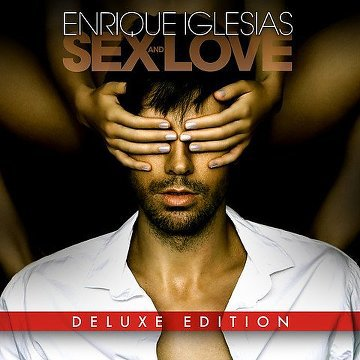 "ENRIQUE IGLESIAS ""SEX AND LOVE""."
