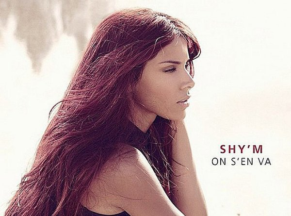 SHY'M ON S'EN VA