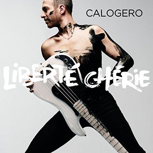 """CALOGERO ALBUM """" LIBERTE CHERIE """""""