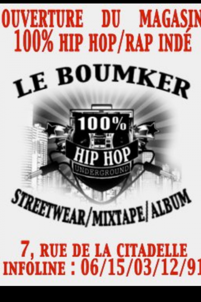 LE BOUMKER - MAGAZIN HIP HOP / STUDIO D'ENREGISTREMENT