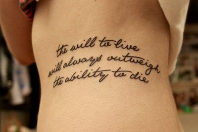 La volonté de vivre l'emportera toujours sur la capacité de mourir.