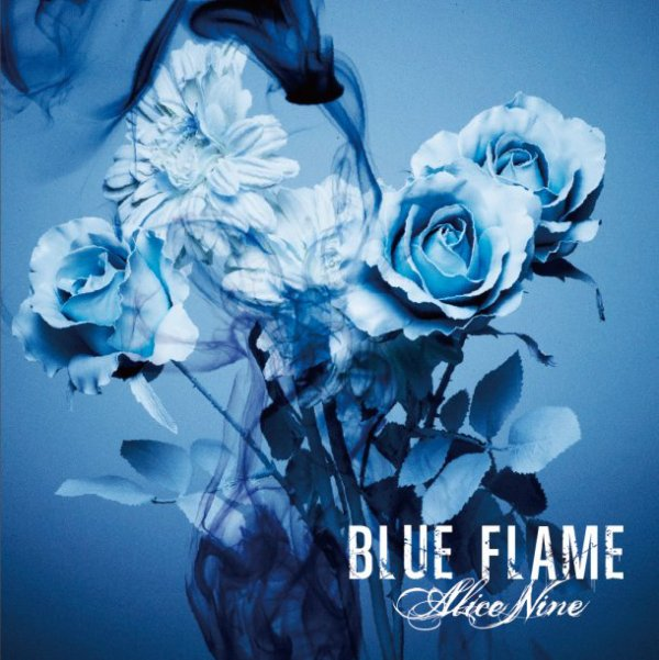 ALICE NINE- BLUE FLAMME (FRENCH LYRICS)