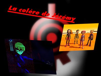 chapitre 2 : La colère de Jérémy