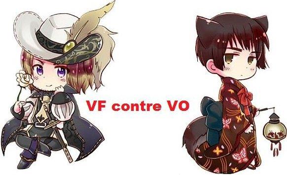 La VO contre la VF