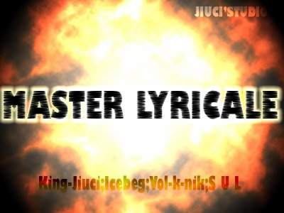 MASTER LYRICALE- leçonlyricale((-_-))Karma studio (2011)