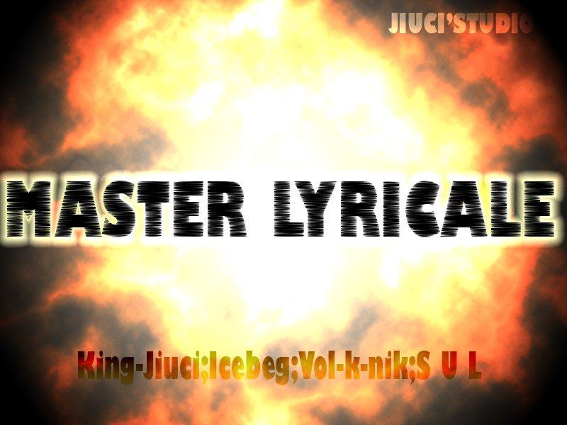 MASTER LYRICALE