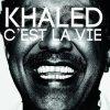 Khaled C'est La Vie