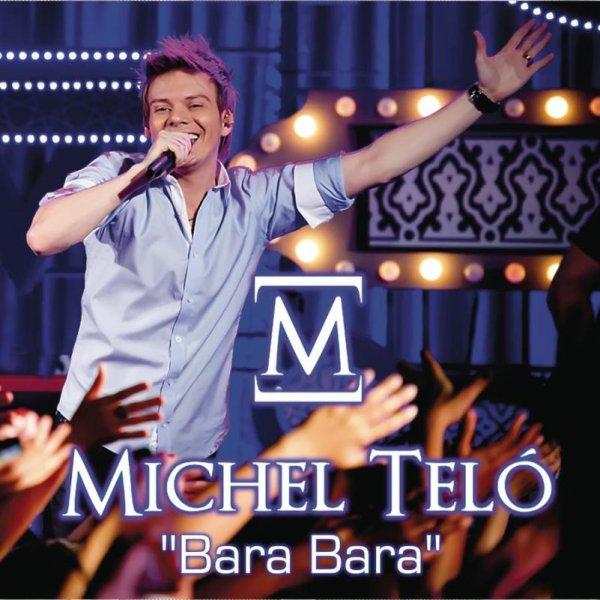 Michel Teló - Bara Bara  (2012)