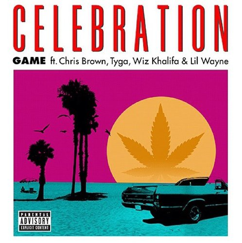 "Game ""Celebration"" ft. Chris Brown, Tyga, Wiz Khalifa & Lil Wayne new exlu septembre 2012 (2012)"