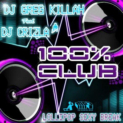 "Nouveau Electro Party-Break ""Lollipop Sexy Break"" Feat DJ Crizla"