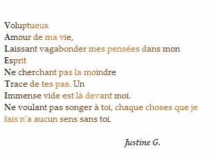 * « La piremaladie du coeur, c'est d'aimer sans retour... »Justine G. *
